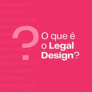 O que é legal design?